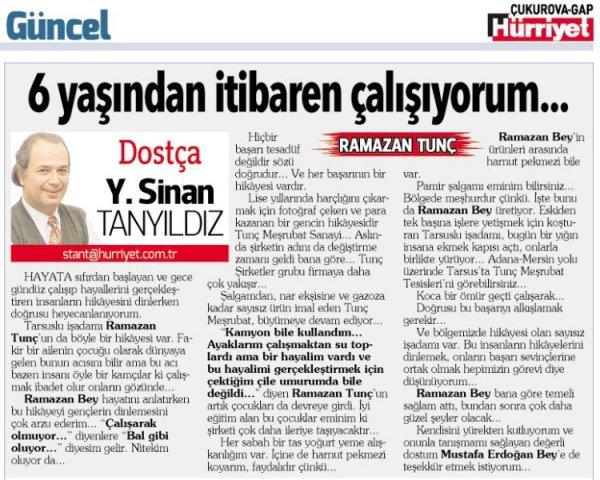 Hürriyet Gazetesi yazarı Sinan Tanyıldız'ın, Yönetim Kurulu Başkanımız Ramazan Tunç hakkında yazdığı köşe yazısı.